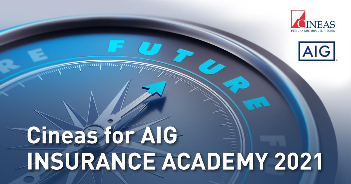 Cineas for AIG – Insurance Academy 2021